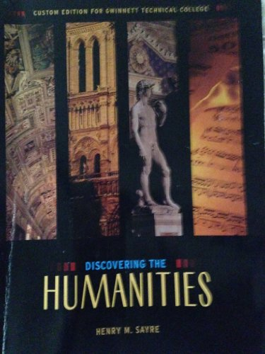 9781269325707: Discovering the Humanities (Custom edition for Gwinnett Technical Collete)
