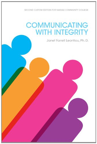 9781269329446: Communicating With Integrity, by Janet Farrell Leontiou, Ph.D. (2nd Edition)