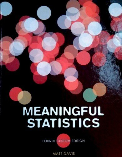 9781269331890: Meaningful Statistics 4th Custom Edition (With Solutions Manual)