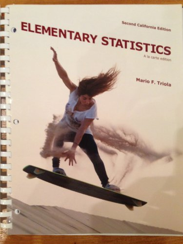 Elementary Statistics, Second California Edition: Mario F. Triola