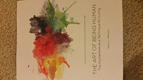9781269332699: The Art of Being Human 10th edition California State University Northridge (CSUN)