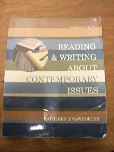 Custom Edition of Reading and Writing About Contemporary Issues