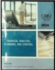 9781269336420: MSA 602: Financial Analysis, Planning and Control Package