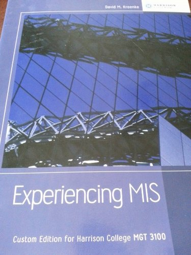 9781269339414: Experiencing MIS (Custom Edition for Harrison College MGT 3100)