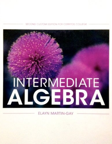 9781269339513: Intermediate Algebra (With Sealed, Online Access Code) Second Custom Edition for Cerritos College By Martin-Gay