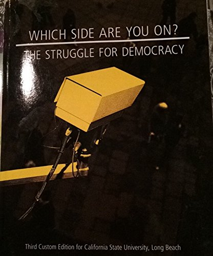 9781269341431: Which Side Are You On? The Struggle for Democracy