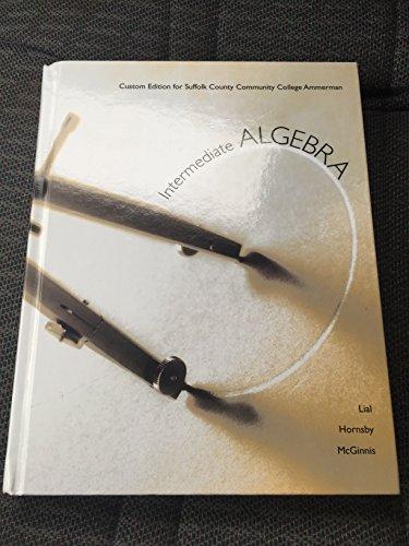 9781269342292: Intermediate Algebra Custom Edition for Suffolk County Community College Ammerman