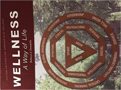9781269342308: custom for springfield college Wellness a way of life rebecca j donatelle
