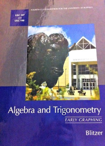 Algebra and Trigonometry: Early Graphing By Blitzer.: Blitzer