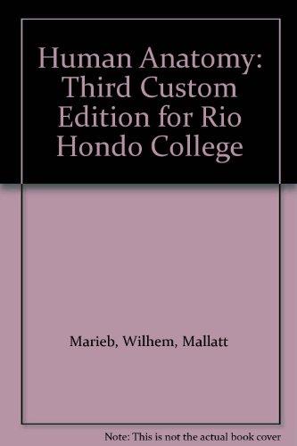 9781269343244: Human Anatomy: Third Custom Edition for Rio Hondo College
