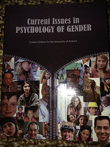 9781269343305: Current Issues in Psychology of Gender (Custom Edition for the University of Arizona)