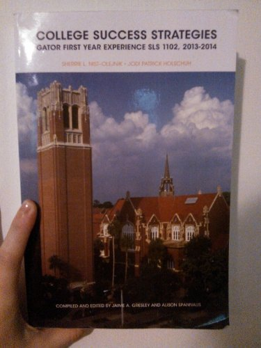 College Success Strategies Gator First Year Experience: Jodi Patrick Holschuh;
