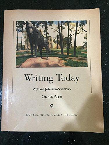 Unm Custom Writing Today 4th Edition: Johnson-Sheehan, Richard and
