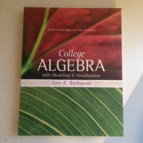9781269358668: College Algebra with Modeling and Visualization