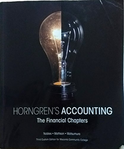 9781269358927: Horngren's Accounting the Financial Chapters (Third Custom Edition for Macomb Community College)