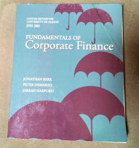 Fundamentals of Corporate Finance: Demarzo Berk