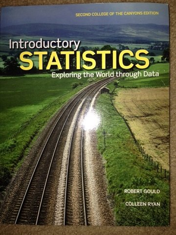9781269361859: Introductory Statistics Exploring the World Through Data (College of the Canyons Edition)