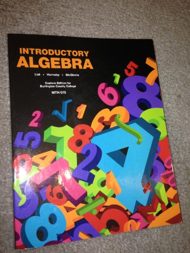 9781269364225: Introductory Algebra Custom Edition for Burlington County College MTH 075