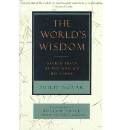 9781269365352: The World's Wisdom Sacred Texts of the World's Religions