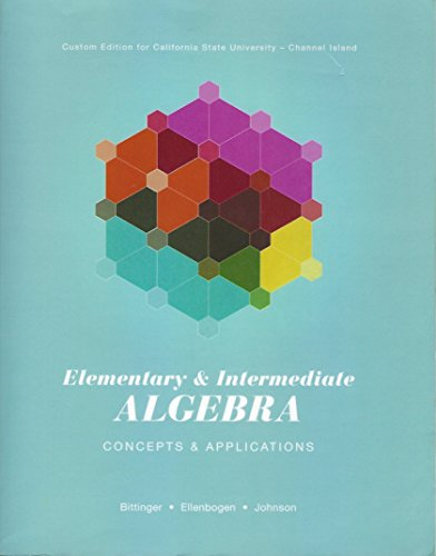 9781269365451: Elementry & Intermediate Algebra Concepts & Applications Custom Edition for California State University Channels Islands