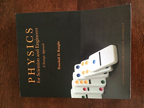 9781269365697: Physics for Scientists and Engineers A Stategic Approach Custom Edition for Syracuse University