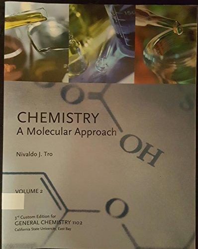 Chemistry: A Molecular Approach VOL II: Tro, Nivaldo J.