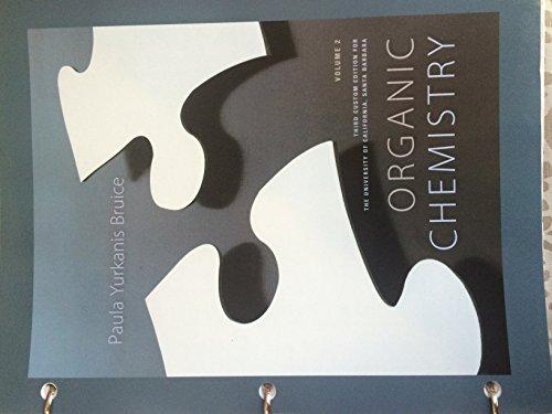 9781269370295: Organic Chemistry Volume 2 3rd Custom Edition for UCSB