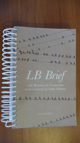 9781269372923: LB Brief with Resources for Composition at the University of South Alabama, 7th edition