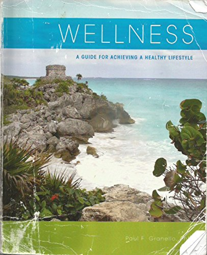 9781269373722: Wellness A Guide for Achieving a Healthy Lifestyle