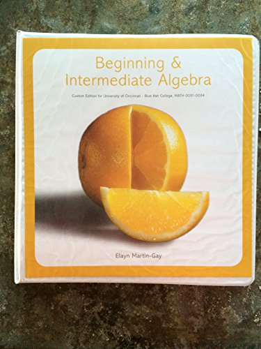 9781269380041: Beginning & Intermediate Algebra, Custom Edition for University of Cincinnati- Blue Ash College, MATH 0031-0034