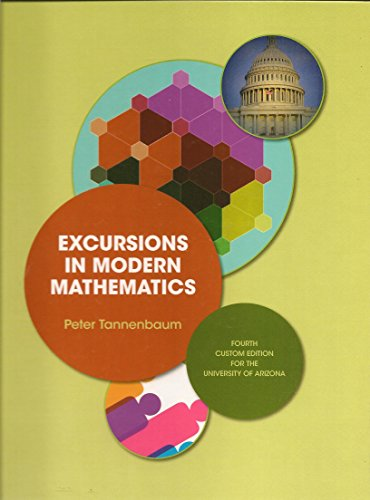 9781269383400: Excursions in Modern Mathematics : Fourth Custom Edition for the University of Arizona