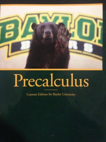 9781269385367: Precalculus Custom Edition for Baylor University