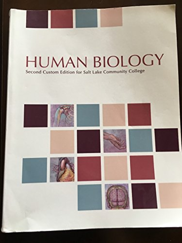 9781269386562: Human Biology : Second Custom Edition for Salt Lake Community College