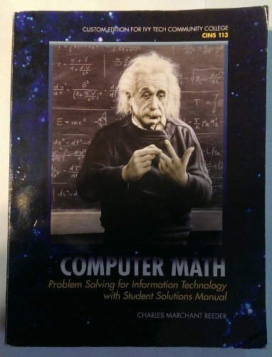 Computer Math-Custom Edition for IVY TECH COMMUNITY: Author