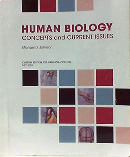 9781269389907: Human Biology: Concepts and Current Issues Custom Edition for Valencia College BSC 1020