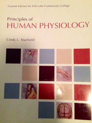 9781269392716: Principles of Human Physiology - Custom Edition for Salt Lake Community College