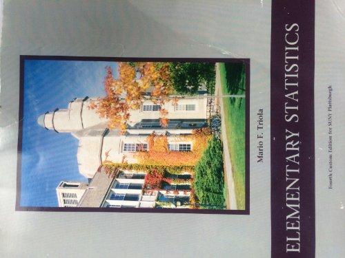 9781269399968: Elementary Statistics (Fourth Custom Edition for SUNY Plattsburgh)