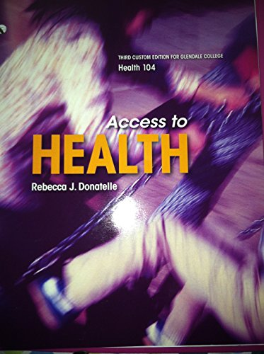 9781269403351: Access to Health - Third Custom Edition for Glendale College Health 104
