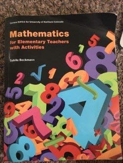 9781269405126: Mathematics for Elementary Teachers with Activities (Custom Edition for University of Northern Colorado)