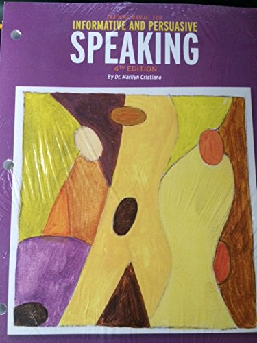 9781269407267: Training Manual for Informative and Persuasive Speaking