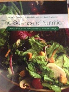 9781269408578: Science of Nutrition Custom OCCC