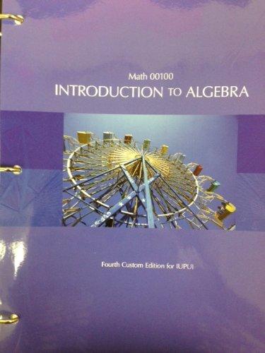 9781269409216: Introduction to Algebra, Math 00100, 4th Custom Edition for IUPUI