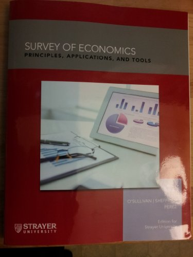 9781269409452: Survey of Economics: Principles, Applications, and Tools (Edition for Strayer University)