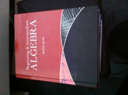 9781269415491: Beginning & Intermediate Algebra Math 46/96 (for San Diego City College)