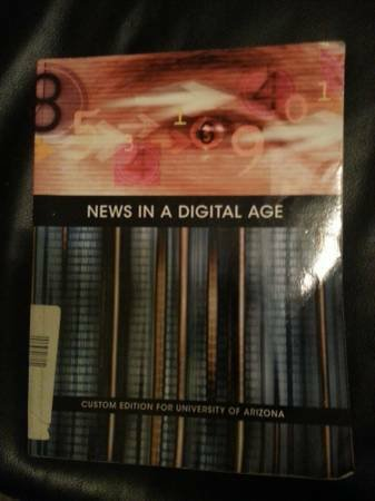9781269415774: News in a Digital Age : Custom Edition for University of Arizona
