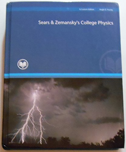 9781269416429: Sears & Zemansky's College Physics - Custom Edition for Rio Salado College