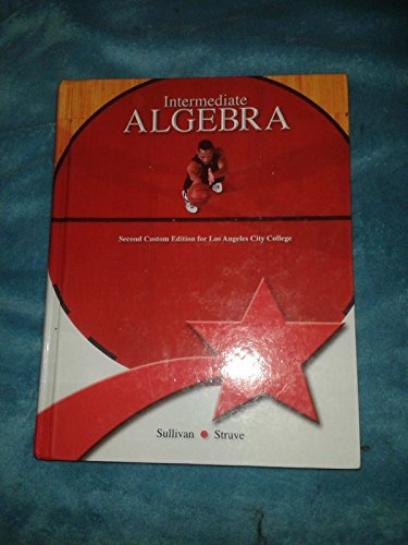 9781269417686: Intermediate Algebra 2nd Custom Edition for Los Angeles City College