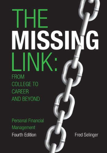9781269418287: The Missing Link: from College to Career and Beyond, Personal Financial Management (4th Edition)