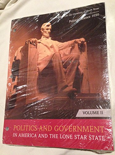 9781269420488: Politics and Government in America and the Lone Star State Vol. 2 Custom Edition for the University of North Texas