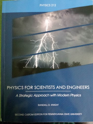 9781269424455: Physics for Scientists and Engineers: A Strategic Approach with Modern Physics (2nd Custom Edition for Penn State)